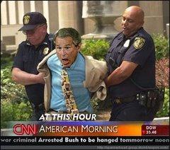 Bush a été arrêté !